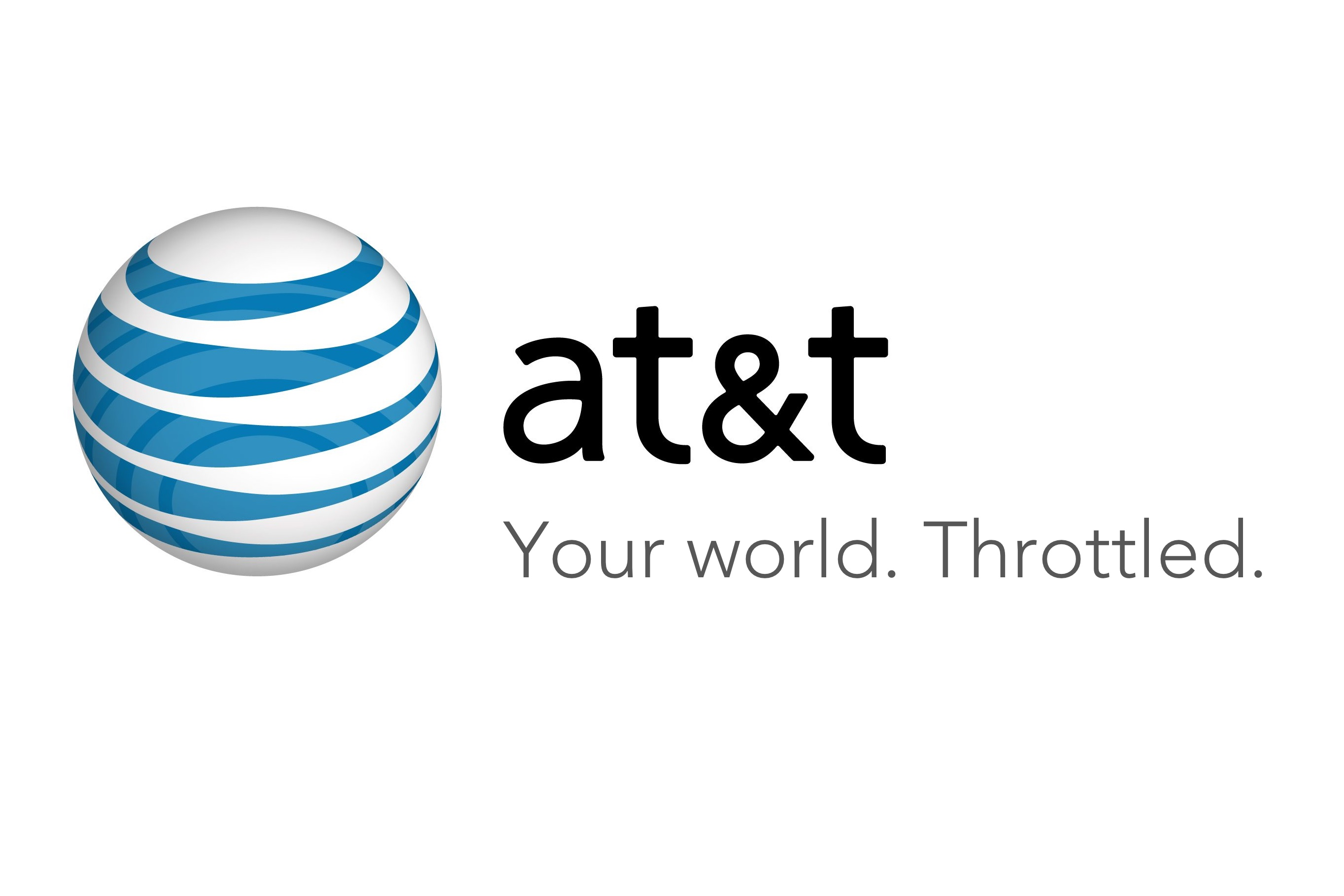 AT&T: Your world. Throttled.